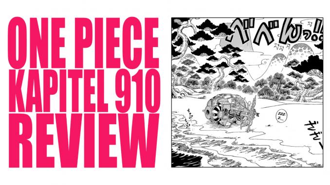 One Piece Kapitel 910 Review / Analyse | Romance Dusk