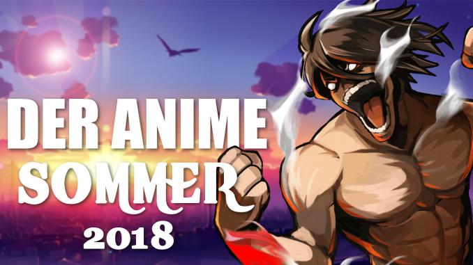 Summer Season - Diese Anime werde ich schauen!