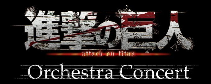 Attack on Titan: Seid dabei, beim weltweiten Orchesterkonzert